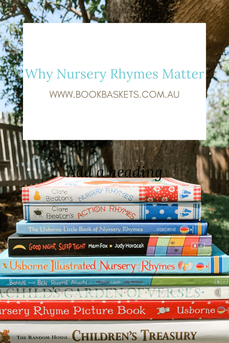 why nursery rhymes matter