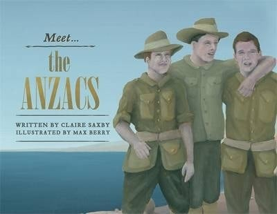 meet the anzacs, anzac day books