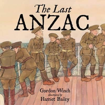 the last anzac, anzac day books