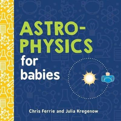 astrophysics for babies, science books for babies