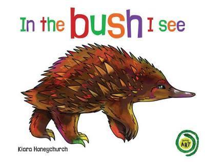in the bush i see